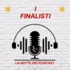 La Notte dei Podcast: chi sono i finalisti